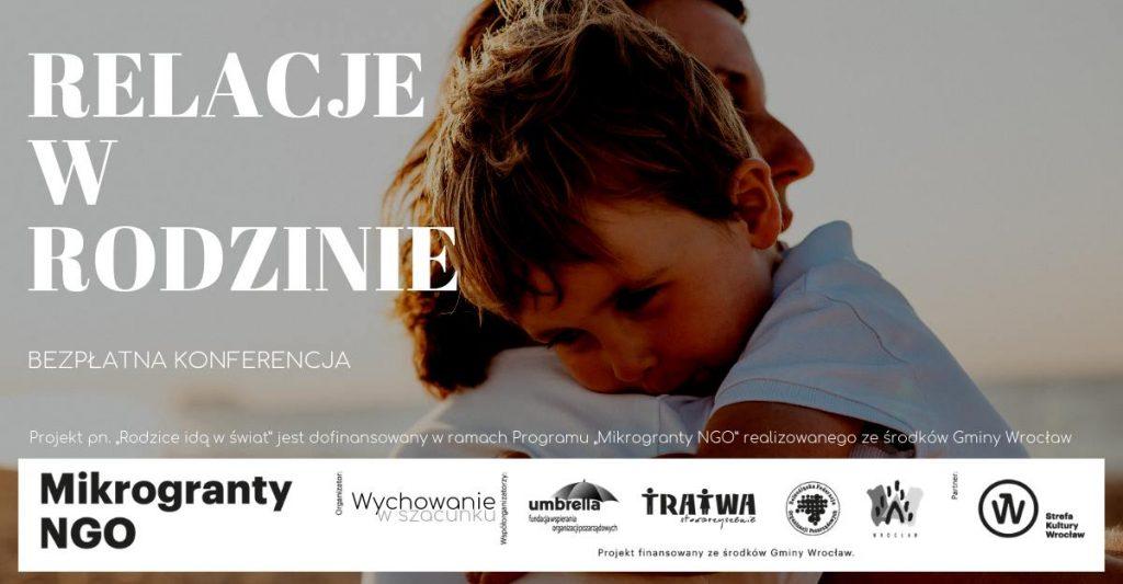 """Bezpłatna konferencja """"Relacje w rodzinie"""" – Wrocław"""